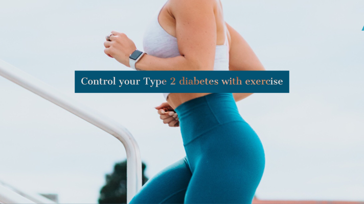 Control your Type 2 diabetes with exercise