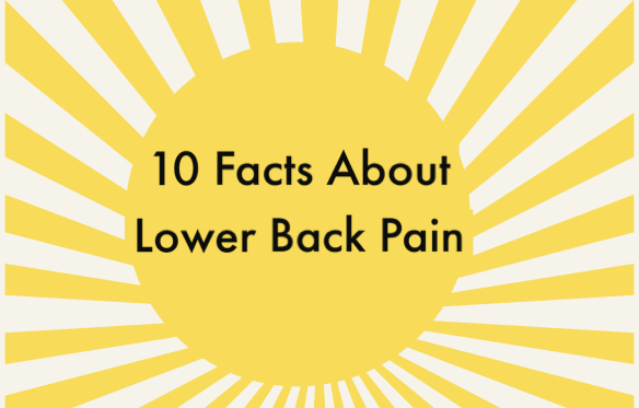 10 Facts About Lower Back Pain That You Should Know
