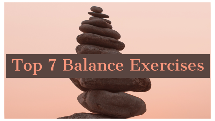 Top 7 Balance Exercises