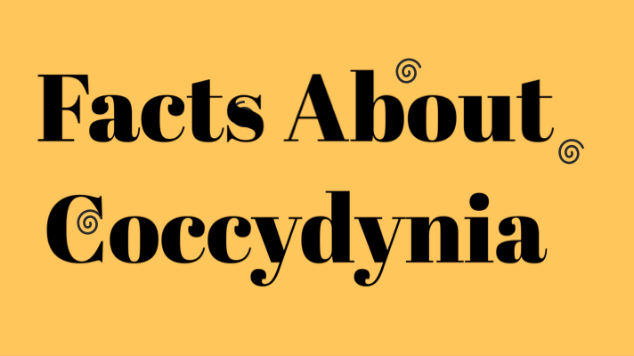 8 Facts About Coccydynia(Tail Bone Pain)