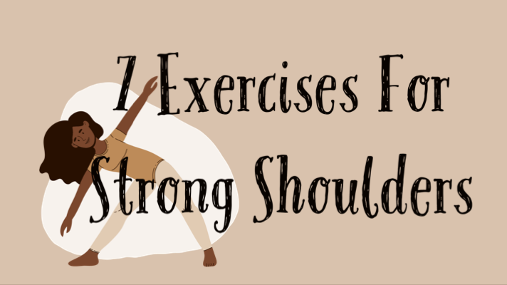 7 Exercises For Strong Shoulders