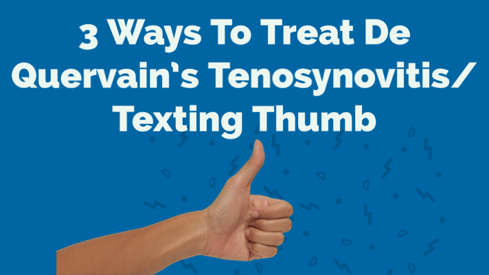 3 Ways To Treat De Quervain's Tenosynovitis